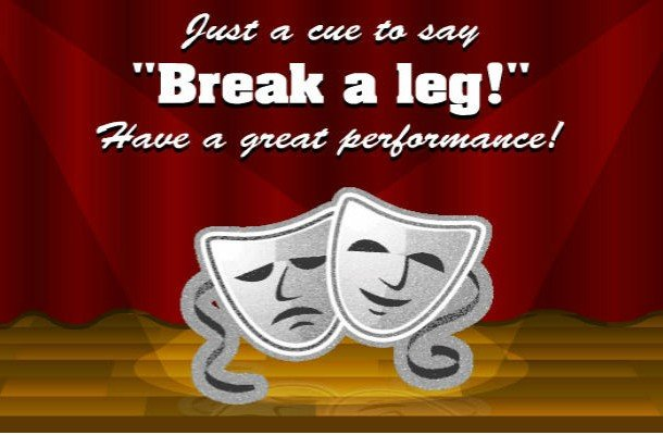 Break a leg idioms with pictures and examples