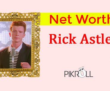 Rick Astley Net Worth